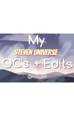 My Steven Universe OC's and Edits! by loxced