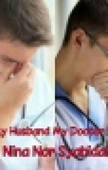 My Husband My Doctor ?! [#] Malay Version