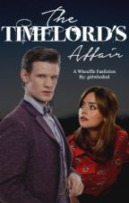The TimeLord's Affair: A Whouffle Fanfiction by girlwhodied