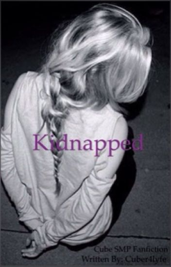 Kidnapped | Grapeapplesauce, TofuuGaming, and Pokediger1 Fanfiction