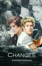 Changes || Narry by NiallIsMyOnlyReason