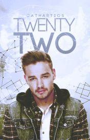 Twenty-Two ➳ l.p. by cathartics