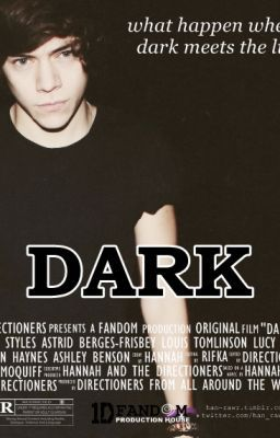 Dark (Harry Styles Fanfic) - Chapter 50 - Page 1 - Wattpad