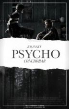 PSYCHO <DISCONTINUED> by C0NCH0BAR