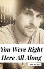 You Were Right Here All Along (Ian Hecox X Reader) by thecatgurl