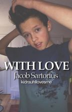 With love -Jacob Sartorius by kidrauhllovesmexo