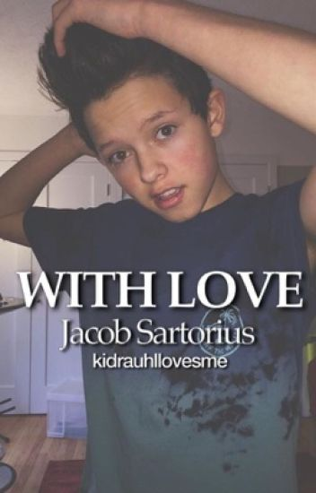 With love -Jacob Sartorius