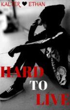 Hard to live || bXb by November-Rain-98