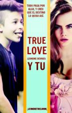 True love (leondre devries y tu) [Bars and melody] - Fanfic by _leondrethelionn_