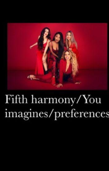 Fifth harmony/You imagines
