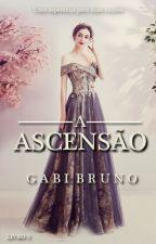 A Realeza - Livro 2: A Ascensão (CONCLUÍDA) by BGabii