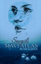 Sevgili Mavi Atlas  by busralhan
