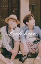 Look Here | T.kook by -minthxro