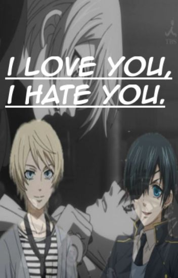 I Love You, I Hate You (Cielois)