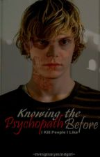Knowing the Psychopath Before [American Horror Story] by livinginmymindgirl