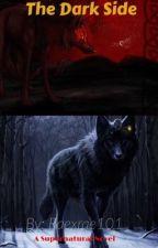 The Dark Side by Raexrae101