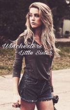 Winchester's Little Sister by HeyItsMellycx