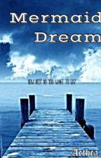 Mermaid Dream by aethea