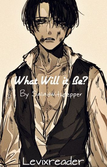 AOT:What will it be? (Levixreader)