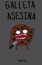 Galleta asesina by Mich28g