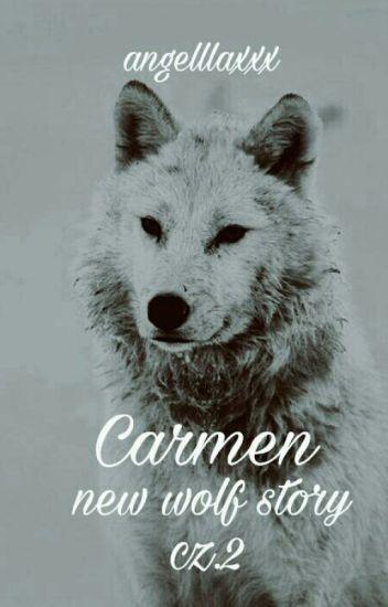 Carmen new wolf story  cz.2