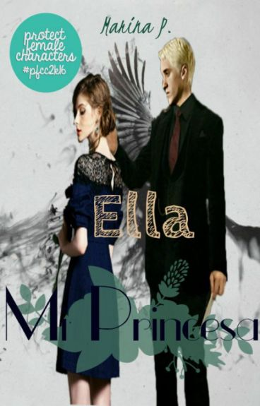 Ella, Mi princesa. (Draco Malfoy)|TERMINADA| (#1)