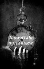 Immortals by TanaRw