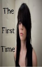 The First Time by x_PenHolder_x