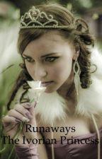 Runaways Book 3: The Ivorian Princess by Kawaii_Momo