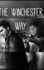 The Winchester Way (Teen Wolf/ Supernatural FF) by icecreamal