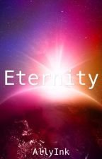 Eternity by AllyInk