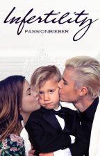 Infertility ➵ j.b by passionbieber
