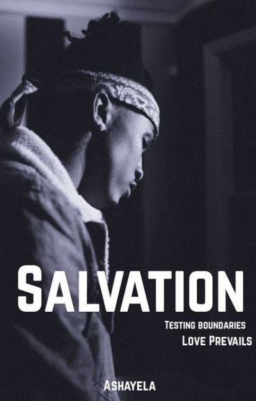 Salvation ( Completed..editing)