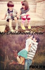 My Childhood Lover by admiredperfection