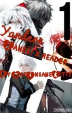 (Yandere)KanekixReader by DatInsaneKitty