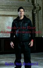 Shards to the Heart: A Ghost Adventures Fanfic by One_Year_Warrior