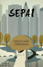 Sepai [10/10 END] by ltfbungaa
