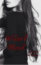 Wizard Blood by Lizlima05