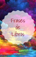 Frases de Libros by martiddv