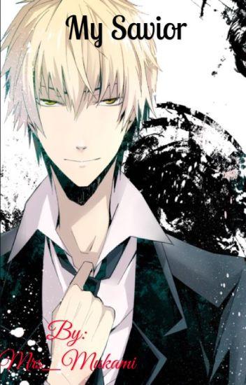 My savior [ Oc X Shizuo ]