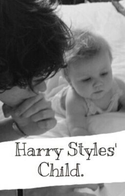 Harry styles child one direction fanfiction page 1 wattpad