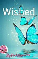 Wished by Wenefreshy
