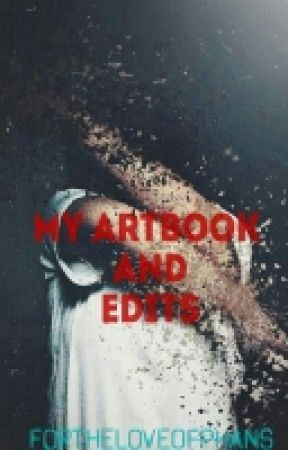 My Art/edit Book by FortheloveofPhans