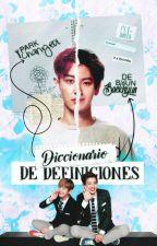 ☑ Diccionario de Definiciones ☯ ChanBaek | EDITANDO by ba0xiumin