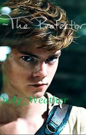 The protector (Newt fanfiction) by shanannen