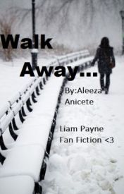 (Carrot story) Walk Away...  (Liam Payne Fanfic) by artworkharold