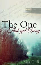 The one that got away by MarGYR