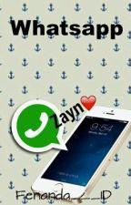 Whatsapp #1 #2 ||Zayn Malik|| •TERMINADA• by Fenanda___1D