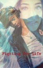 Fighting for life (1D fanfic) by carleerae14