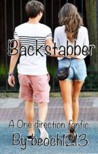 Backstabber (One Direction Fanfic) by beoch1213